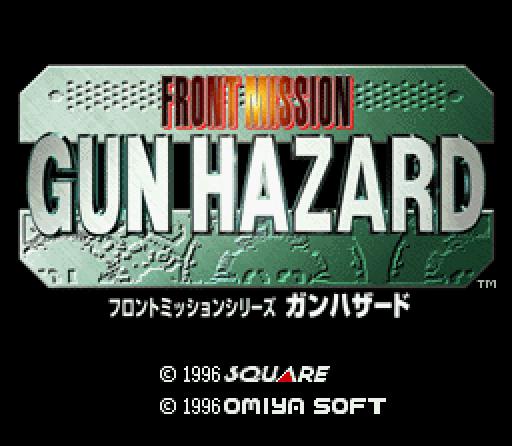Front Mission Gun Hazard title